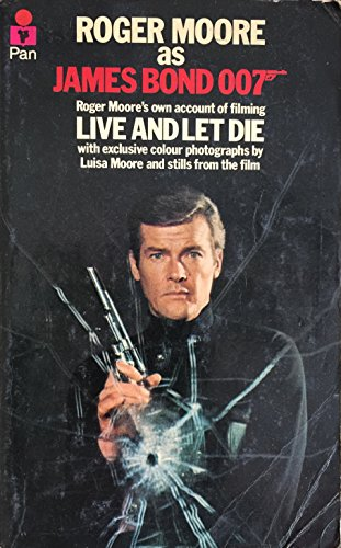 Roger Moore as James Bond 007 By Roger Moore