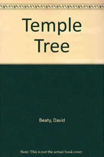 Temple Tree By David Beaty