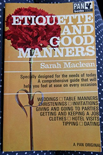 Etiquette and Good Manners By Sarah Maclean
