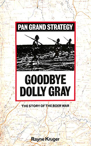 Goodbye Dolly Gray By Rayne Kruger