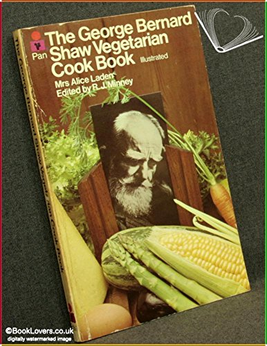 George Bernard Shaw Vegetarian Cook Book by Laden, Alice Paperback Book The