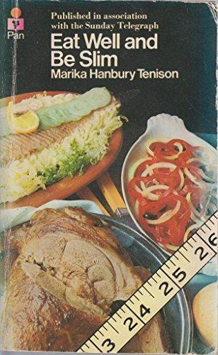 Eat Well and be Slim By Marika Hanbury-Tenison