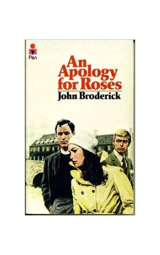 Apology for Roses by John Broderick