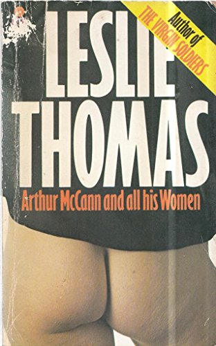 Arthur McCann and All His Women By Leslie Thomas