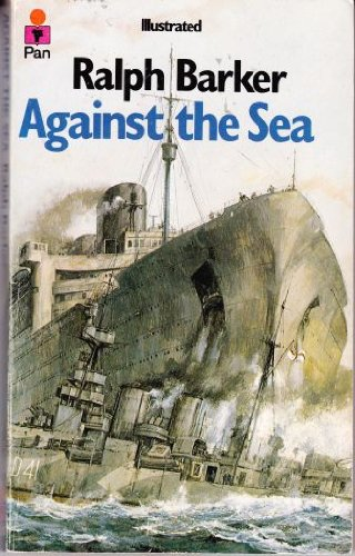 Against the Sea By Ralph Barker