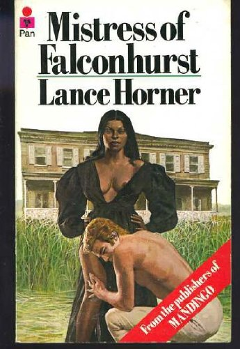 Mistress of Falconhurst By Lance Horner