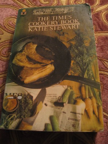 Times Cookery Book By Katie Stewart