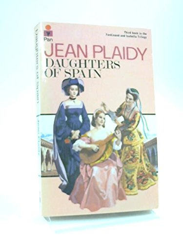 Daughters of Spain By Jean Plaidy