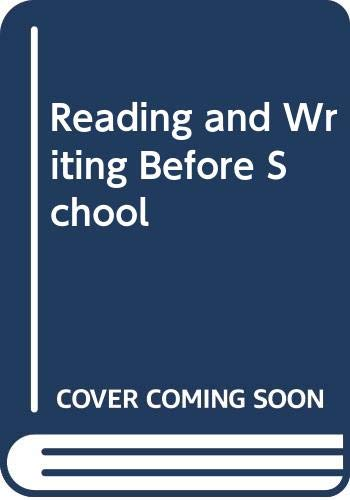 Reading and Writing Before School By Felicity Hughes