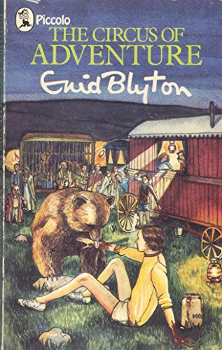 Circus of Adventure By Enid Blyton