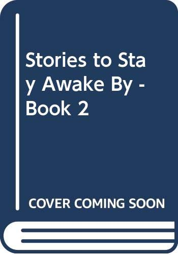 Stories to Stay Awake By - Book 2 By Alfred Hitchcock