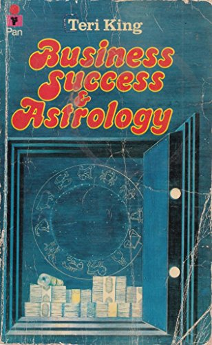 Business, Success and Astrology By Teri King