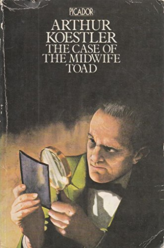 Case of the Midwife Toad By Arthur Koestler