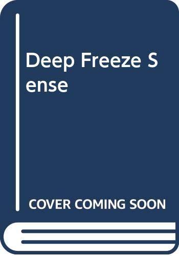 Deep Freeze Sense By Marika Hanbury-Tenison