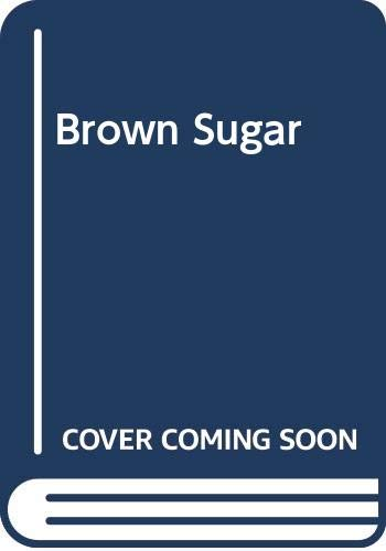 Brown Sugar by Nancy Cato