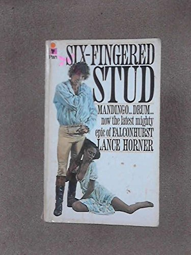 Six Fingered Stud By Lance Horner