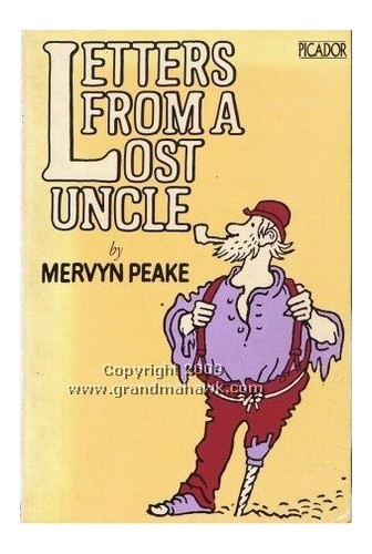 Letters from a lost uncle (Picador) By Mervyn Peake