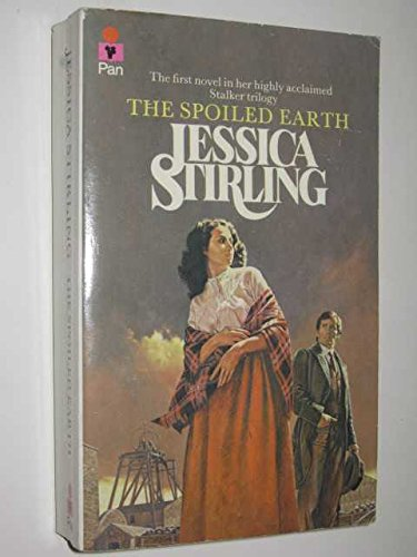The Spoiled Earth By Jessica Stirling