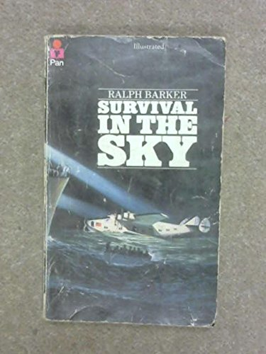 Survival in the sky By Ralph Barker