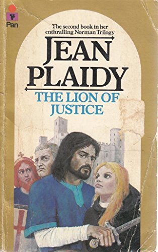 The Lion of Justice (The Norman Series: Volume 2) By Jean Plaidy