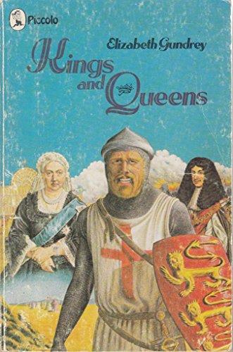 Kings and Queens By Elizabeth Gundrey