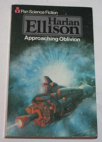 Approaching Oblivion By Harlan Ellison