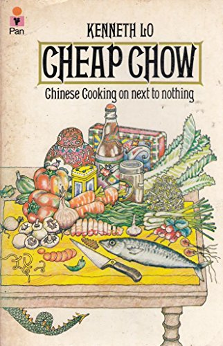 Cheap Chow By Kenneth Lo