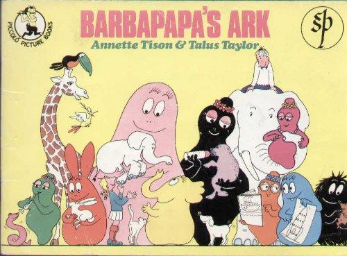 Barbapapa's Ark (Piccolo picture books) By Annette Tison