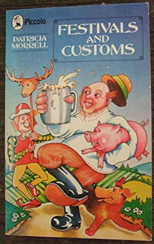 Festivals and Customs By Patricia Morrell
