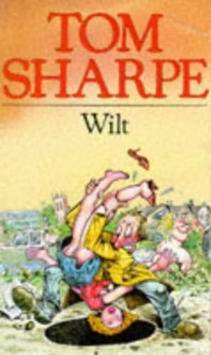 Wilt By Tom Sharpe