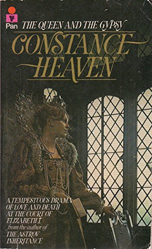 Queen and the Gypsy By Constance Heaven