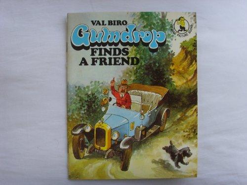 Gumdrop Finds a Friend By Val Biro