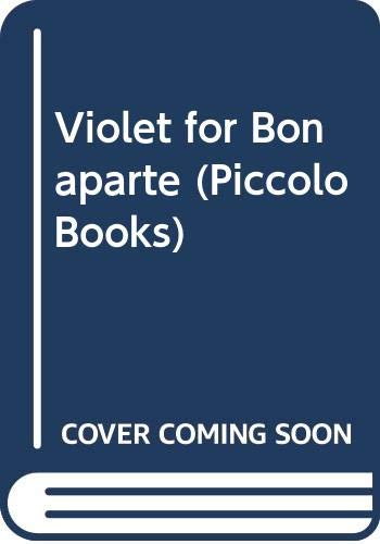 Violet for Bonaparte By Geoffrey Trease