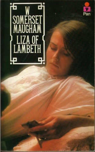 Liza of Lambeth By W. Somerset Maugham