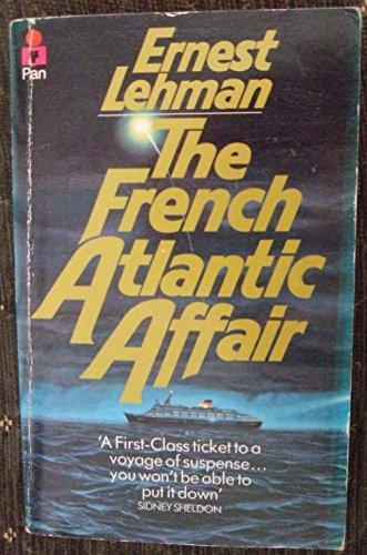 French Atlantic Affair By Ernest Lehman