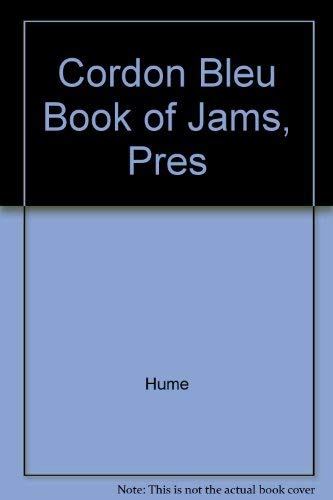 Cordon Bleu Book of Jams, Pres By Hume
