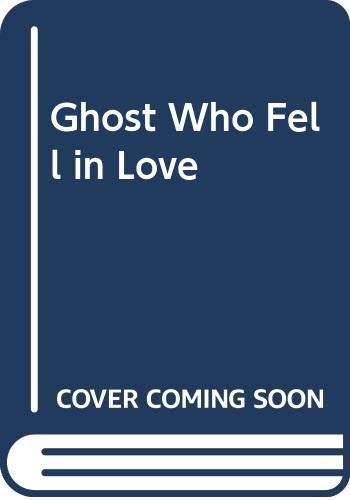Ghost Who Fell in Love By Barbara Cartland