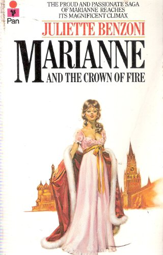 Marianne and the Crown of Fire By Juliette Benzoni