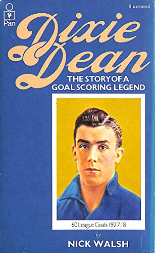 Dixie Dean By Nick Walsh