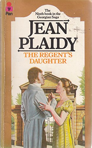 Regent's Daughter By Jean Plaidy