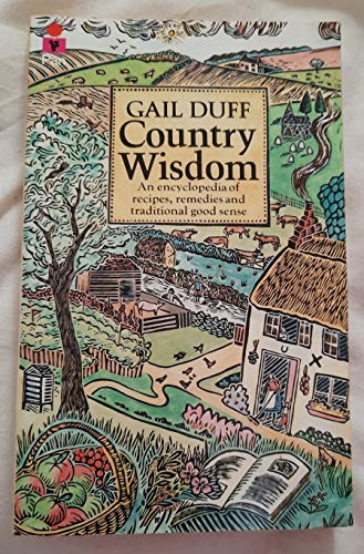 Country Wisdom By Gail Duff