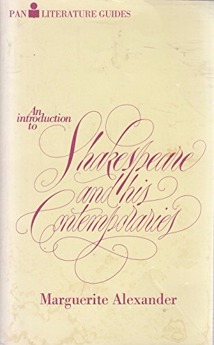 Shakespeare and His Contemporaries By Marguerite Alexander