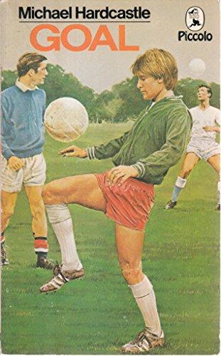 Goal! By Michael Hardcastle