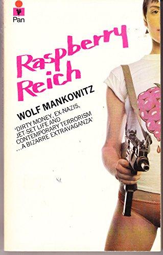 Raspberry Reich By Wolf Mankowitz