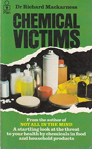 Chemical Victims By Richard Mackarness