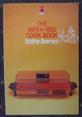 Infrared Cook Book By Kathy Barnes