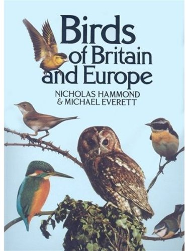 Birds of Britain and Europe By Nicholas Hammond