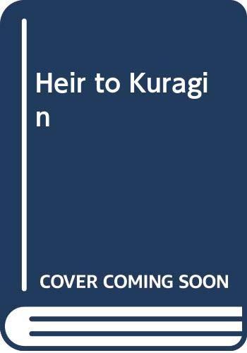 Heir to Kuragin By Constance Heaven