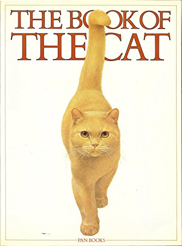 The Book of the Cat By Edited by Michael Wright