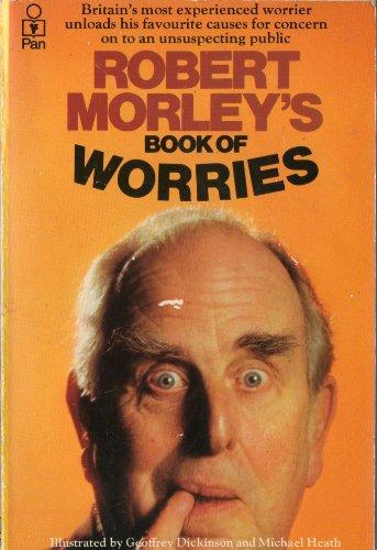 Book of Worries By Robert Morley